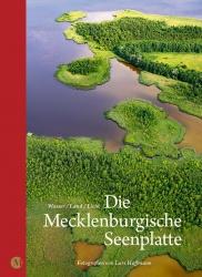 Die Mecklenburgische Seenplatte – Wasser/ Land/ Licht